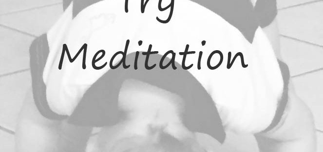 LYPBB Challenge Day 11: Try Meditation
