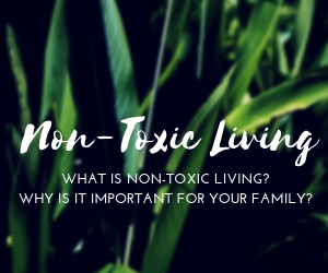 Non-Toxic Living